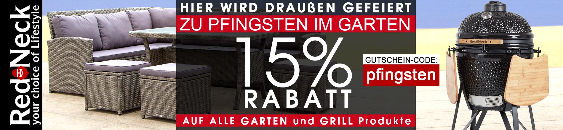 Pfingst-Rabatt - 15% Gutschein für Gartenmöbel, Keramikgrills & Grill-Zubehör